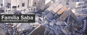 Conheça os Saba – Cristãos refugiados em Gaza
